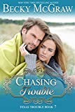 Chasing Trouble: Texas Trouble Series Book 7