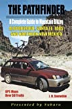 Pathfinder Guide to Mountain Biking Albuquerque, Santa Fe, Taos and Northern New Mexico by Snowden, J. H. (2003) Paperback