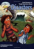 Good Answers to Tough Questions about Disasters, Joy Berry, 1605775053