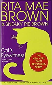 Book Cat's Eyewitness: A Mrs. Murphy Mystery by Rita Mae Brown (2006-02-28)