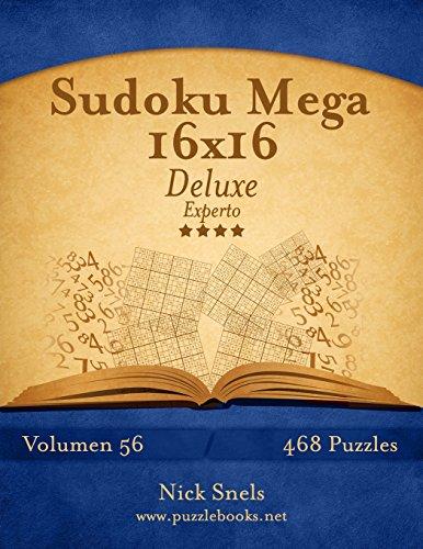 Sudoku Mega 16x16 Deluxe - Experto - Volumen 56 - 468 Puzzles (Volume 56)  [Snels, Nick] (Tapa Blanda)