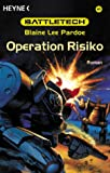 Battletech 60: Operation Risiko
