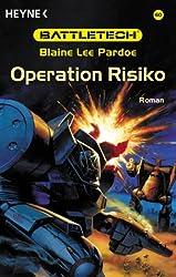 Battletech 60: Operation Risiko