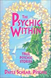 The Psychic Within, Dayle Schear, 0931892902