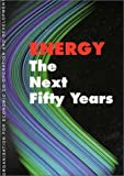Energy : The Next Fifty Years, Organisation for Economic Co-operation and Development Staff, 9264170162