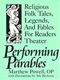 Performing Parables, Matthew Powell, 089390502X