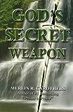 God's Secret Weapon