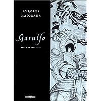 Garulfo, tome 5 : Preux et prouesses (édition de luxe, noir et blanc)