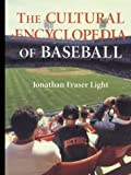 img - for The Cultural Encyclopedia of Baseball book / textbook / text book