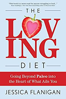 Loving Diet Going Beyond Paleo ebook