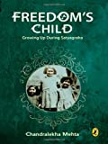 img - for Freedom's Child: Growing Up During Satyagraha book / textbook / text book