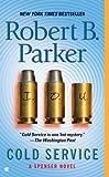 Cold Service, Robert B. Parker, 0425204286