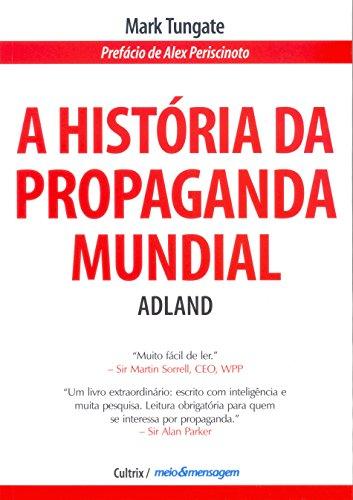 A Historia da Propaganda Mundial