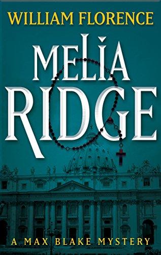 Melia Ridge: A Max Blake Mystery