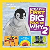 img - for National Geographic Little Kids First Big Book of Why 2 (National Geographic Little Kids First Big Books) book / textbook / text book