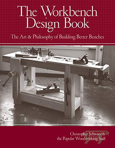 GoodReads The Workbench Design Book: The Art & Philosophy of Building Better Benches by Christopher Schwarz.pdf
