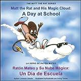 Matt the Rat and His Magic Cloud / Raton Mateo y Su Nube Magica, Lorenzo Liberto, 0974366803