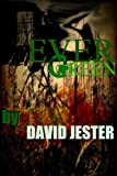 Evergreen (a suspenseful murder mystery)