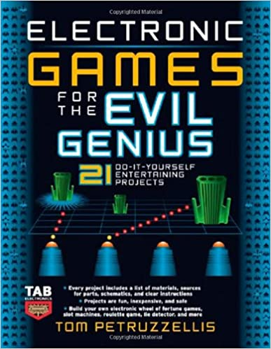 Electronic games for the evil genius 21 do it yourself entertaining electronic games for the evil genius 21 do it yourself entertaining projects 1st edition solutioingenieria Gallery