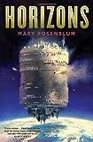 Horizons by Rosenblum, Mary(November 14, 2006) Hardcover