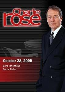 Charlie Rose - Sam Tanenhaus /  Carrie Fisher (October 28, 2009)