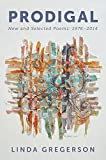 img - for Prodigal: New and Selected Poems, 1976 to 2014 book / textbook / text book