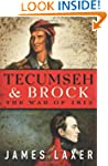 Tecumseh and Brock: The War of 1812