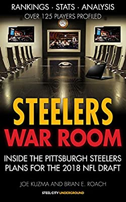 Steelers War Room: Inside The Pittsburgh Steelers plans for the 2018 NFL Draft