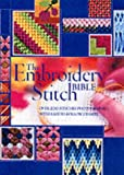 The Embroidery Stitch Bible: Over 200 Stitches Photographed with Easy-to-Follow Charts (Needlecraft Bibles)