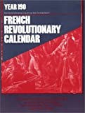 The French Revolutionary Calendar, James Monaco, 091843243X
