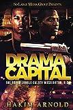 Drama Capital: The Urban Jungle Called Washington