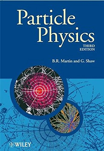 Particle Physics, 3rd Edition (Manchester Physics)