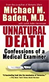 Unnatural Death, Michael Baden and Judith A. Hennesee, 0804105995