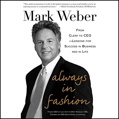 Always in Fashion: From Clerk to CEO - Lessons for Success in Business and in Life by McGraw-Hill Education
