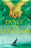 img - for Dance on My Grave book / textbook / text book