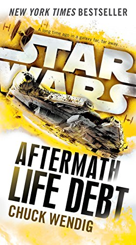 List Of Star Wars Characters - Life Debt: Aftermath (Star Wars) (Star