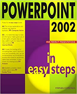 Powerpoint 2002 In Easy Steps