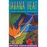 Havana Heat: A Lupe Solano Mystery