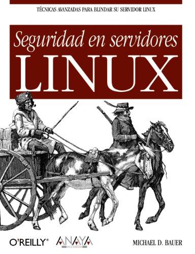 Seguridad En Servidores Linux / Linux Server Security (Spanish Edition)