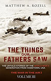 The Things Our Fathers Saw by Matthew Rozell ebook deal