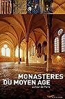Monastères du Moyen Age autour de Paris par Gallet