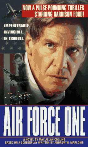Air Force One: Collins, Max Allan, Andrew W. Marlowe ...