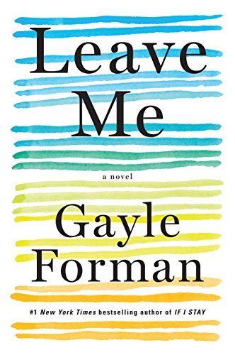 Leave Me: A Novel cover