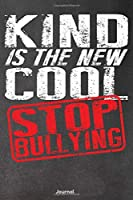 Kind Is The New Cool: Stop Bullying