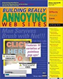 Building Really Annoying Web Sites, Michael Miller, 0764548743
