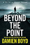 Beyond the Point by Damien Boyd (DI Nick Nixon #9)