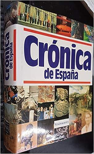 Crónica de España: Amazon.es: Autores varios: Libros
