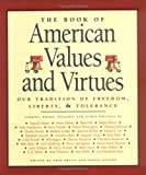 The Book of American Values and Virtues, Robin Getzen and Erik Bruun, 1884822770