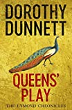 Queens' Play (The Lymond Chronicles)