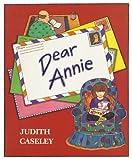 Dear Annie, Judith Caseley, 0688100104